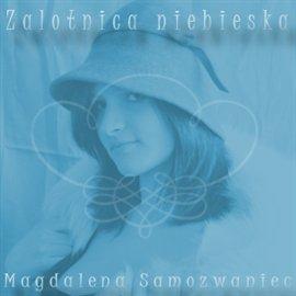 Zalotnica niebieska - Audiobook (Książka audio MP3) do pobrania w całości w archiwum ZIP