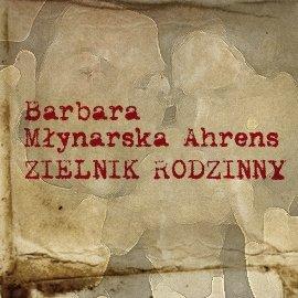 Zielnik rodzinny - Audiobook (Książka audio MP3) do pobrania w całości w archiwum ZIP