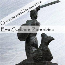 O warszawskiej syrenie - Audiobook (Książka audio MP3) do pobrania w całości w archiwum ZIP