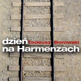 Dzień na Harmenzach - Audiobook (Książka audio MP3) do pobrania w całości w archiwum ZIP