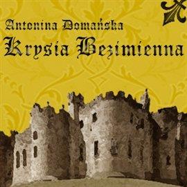 Krysia bezimienna - Audiobook (Książka audio MP3) do pobrania w całości w archiwum ZIP
