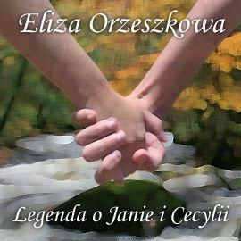 Legenda o Janie i Cecylii - Audiobook (Książka audio MP3) do pobrania w całości w archiwum ZIP