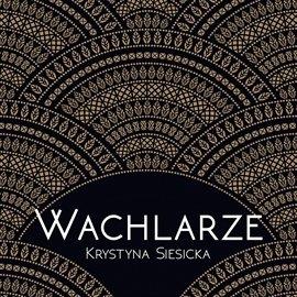 Wachlarze - Audiobook (Książka audio MP3) do pobrania w całości w archiwum ZIP