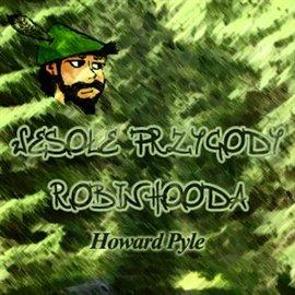 Wesołe przygody Robin Hooda - Audiobook (Książka audio MP3) do pobrania w całości w archiwum ZIP