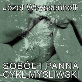 Soból i panna. Cykl myśliwski - Audiobook (Książka audio MP3) do pobrania w całości w archiwum ZIP