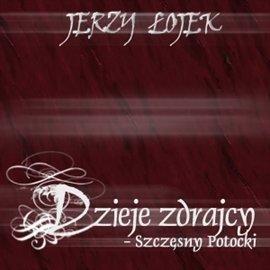 Dzieje zdrajcy - Szczęsny Potocki - Audiobook (Książka audio MP3) do pobrania w całości w archiwum ZIP