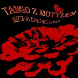 Tango z motylem - Audiobook (Książka audio MP3) do pobrania w całości w archiwum ZIP