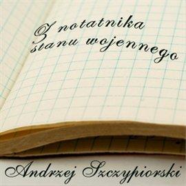 Z notatnika stanu wojennego - Audiobook (Książka audio MP3) do pobrania w całości w archiwum ZIP