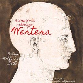Cierpienia młodego Wertera - Audiobook (Książka audio MP3) do pobrania w całości w archiwum ZIP