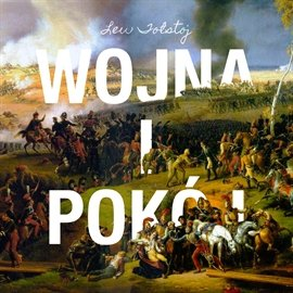 Wojna i pokój - Audiobook (Książka audio MP3) do pobrania w całości w archiwum ZIP