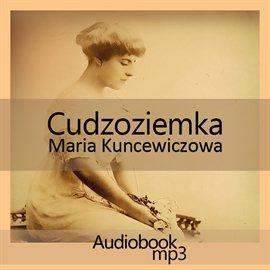 Cudzoziemka - Audiobook (Książka audio MP3) do pobrania w całości w archiwum ZIP
