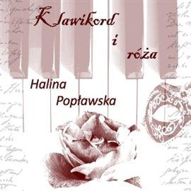 Klawikord i róża - Audiobook (Książka audio MP3) do pobrania w całości w archiwum ZIP