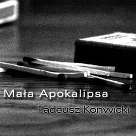Mała Apokalipsa - Audiobook (Książka audio MP3) do pobrania w całości w archiwum ZIP