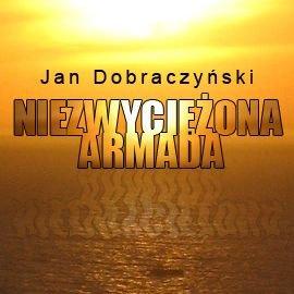 Niezwyciężona Armada - Audiobook (Książka audio MP3) do pobrania w całości w archiwum ZIP