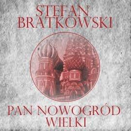 Pan Nowogród Wielki - Audiobook (Książka audio MP3) do pobrania w całości w archiwum ZIP