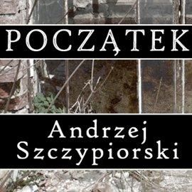 Początek - Audiobook (Książka audio MP3) do pobrania w całości w archiwum ZIP