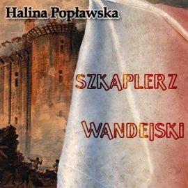 Szkaplerz wandejski - Audiobook (Książka audio MP3) do pobrania w całości w archiwum ZIP