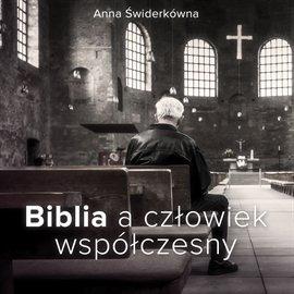 Biblia a człowiek współczesny - Audiobook (Książka audio MP3) do pobrania w całości w archiwum ZIP