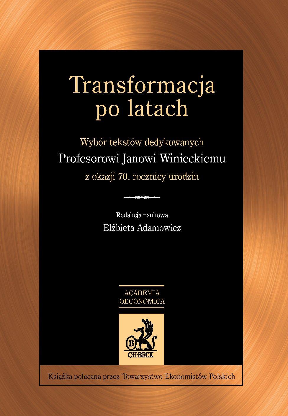 Transformacja po latach. Wybór tekstów dedykowanych Janowi Winieckiemu z okazji 70. rocznicy urodzin - Ebook (Książka PDF) do pobrania w formacie PDF