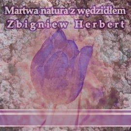 Martwa natura z wędzidłem - Audiobook (Książka audio MP3) do pobrania w całości w archiwum ZIP