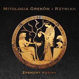 Mitologia Greków i Rzymian - Audiobook (Książka audio MP3) do pobrania w całości w archiwum ZIP