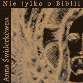 Nie tylko o Biblii - Audiobook (Książka audio MP3) do pobrania w całości w archiwum ZIP