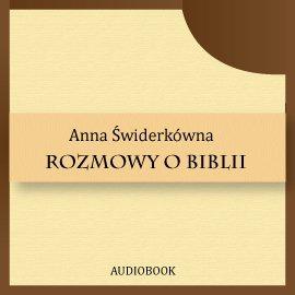 Rozmowy o Biblii - Audiobook (Książka audio MP3) do pobrania w całości w archiwum ZIP