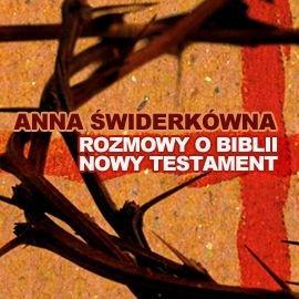 Rozmowy o Biblii. Nowy Testament - Audiobook (Książka audio MP3) do pobrania w całości w archiwum ZIP