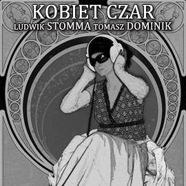 Kobiet czar - Audiobook (Książka audio MP3) do pobrania w całości w archiwum ZIP