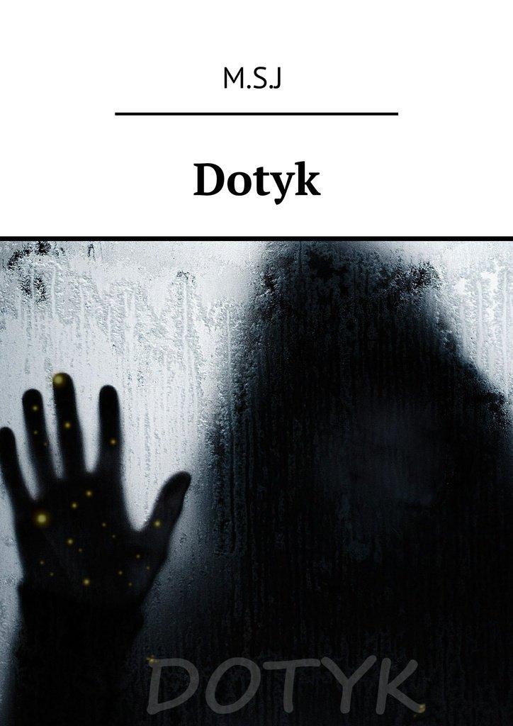 Dotyk - Ebook (Książka EPUB) do pobrania w formacie EPUB