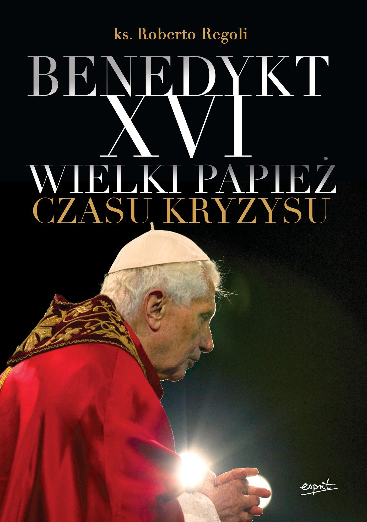 Benedykt XVI - Ebook (Książka na Kindle) do pobrania w formacie MOBI