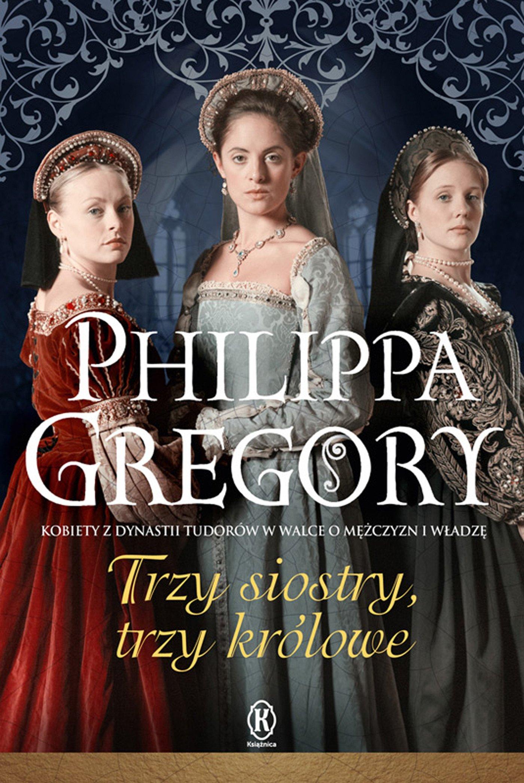 Trzy siostry, trzy królowe - Ebook (Książka EPUB) do pobrania w formacie EPUB
