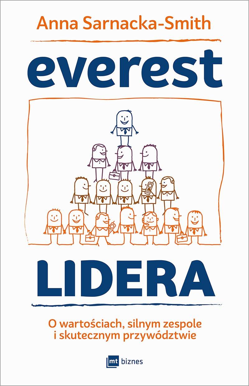 Everest Lidera. O wartościach, silnym zespole i skutecznym przywództwie - Ebook (Książka na Kindle) do pobrania w formacie MOBI