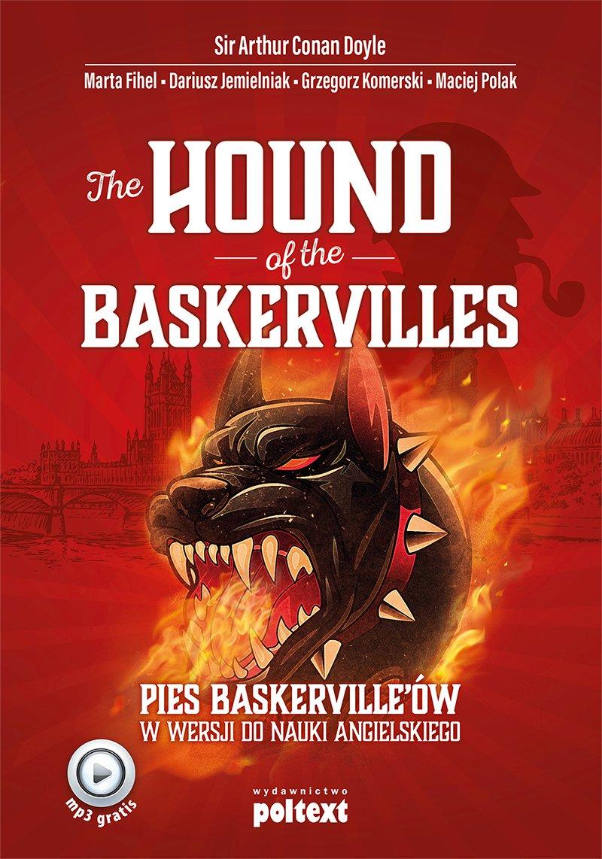 The Hound of the Baskervilles.  Pies Baskerville'ów w wersji do nauki angielskiego - Ebook (Książka na Kindle) do pobrania w formacie MOBI