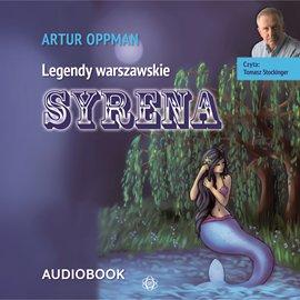 Syrena. Legendy warszawskie - Audiobook (Książka audio MP3) do pobrania w całości w archiwum ZIP