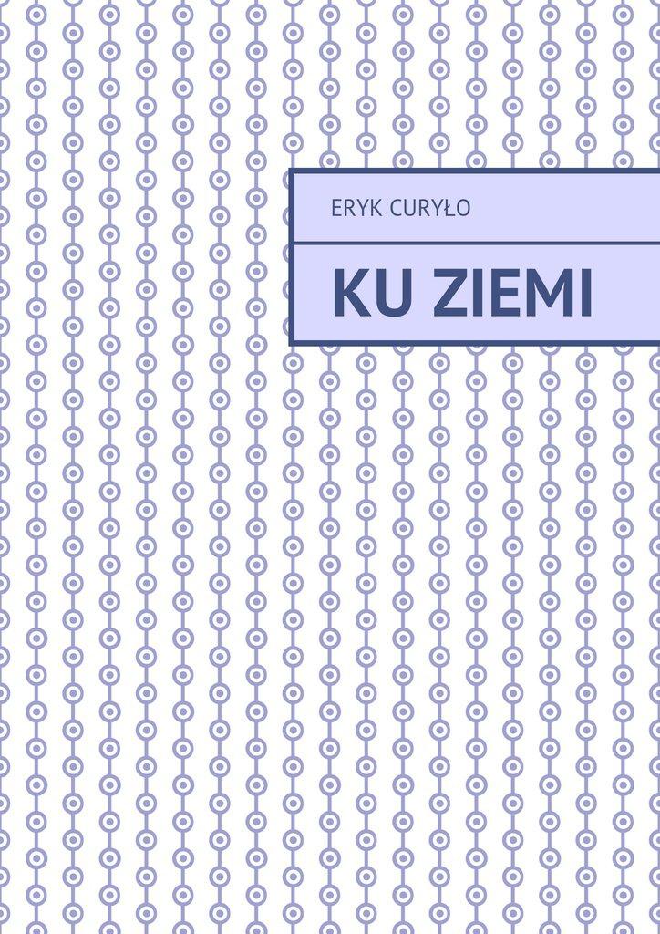 KuZiemi - Ebook (Książka na Kindle) do pobrania w formacie MOBI