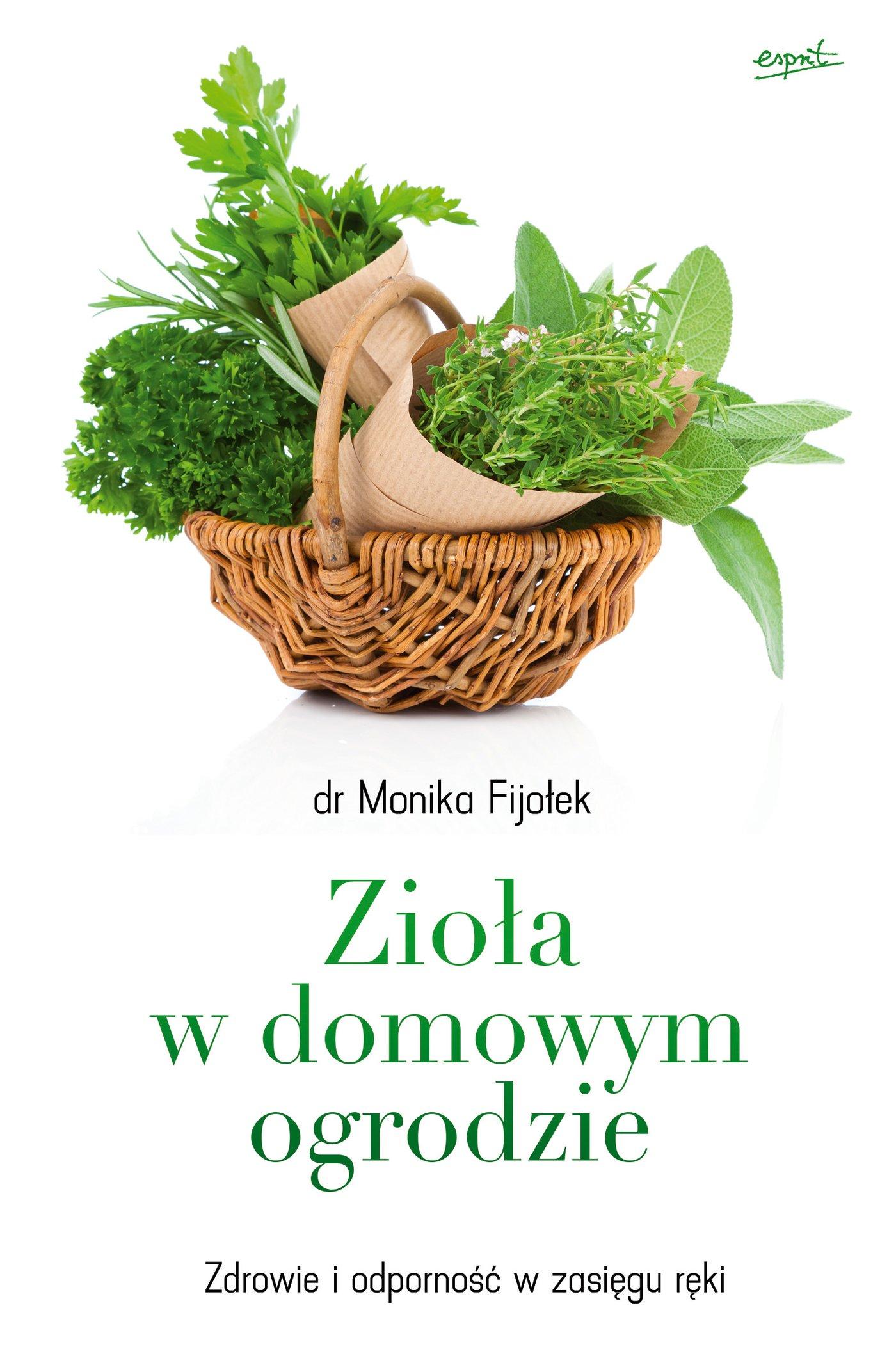 Zioła w domowym ogrodzie - Ebook (Książka EPUB) do pobrania w formacie EPUB