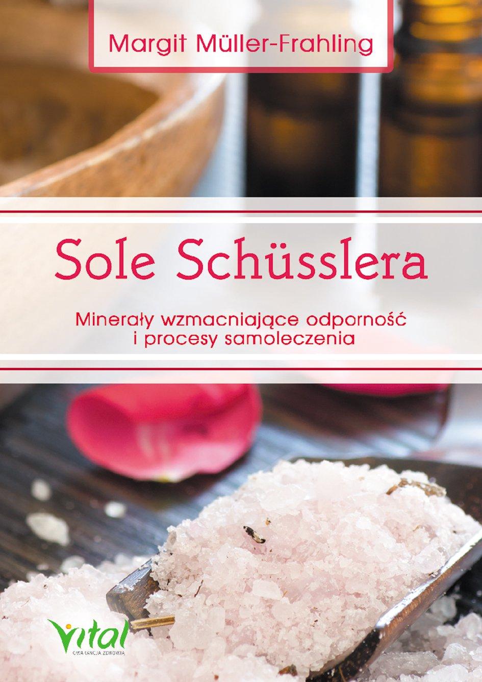 Sole Schusslera. Minerały wzmacniające odporność - Ebook (Książka na Kindle) do pobrania w formacie MOBI