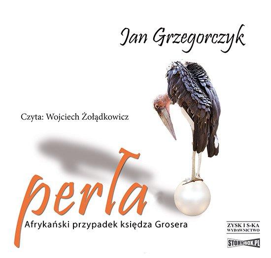 Perła. Afrykański przypadek księdza Grosera - Audiobook (Książka audio MP3) do pobrania w całości w archiwum ZIP
