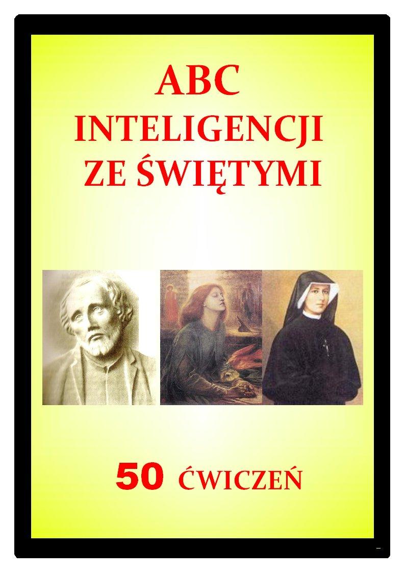 ABC inteligencji ze świętymi. 50 ćwiczeń - Ebook (Książka PDF) do pobrania w formacie PDF