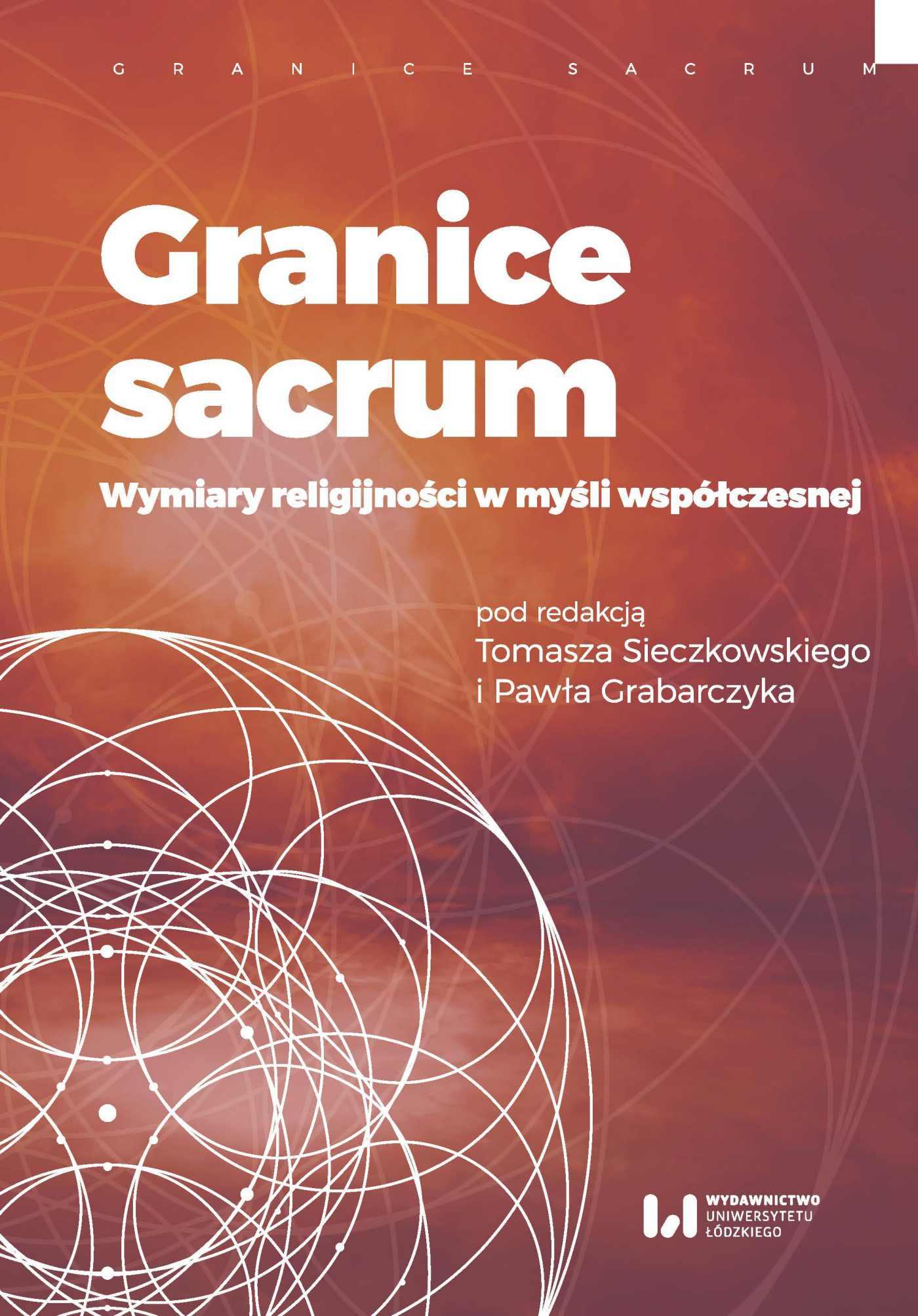 Granice sacrum. Wymiary religijności w myśli współczesnej - Ebook (Książka PDF) do pobrania w formacie PDF