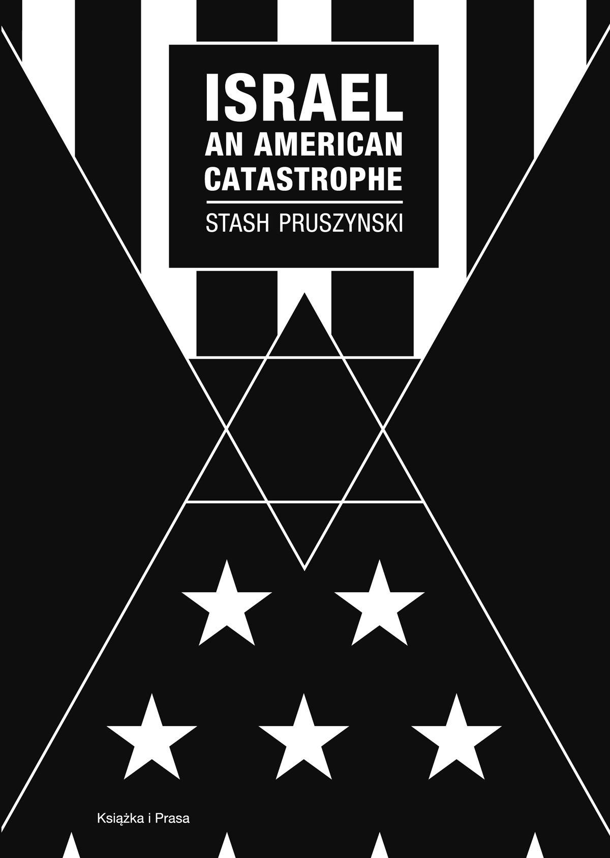 Israel an American Catastrophe - Ebook (Książka na Kindle) do pobrania w formacie MOBI
