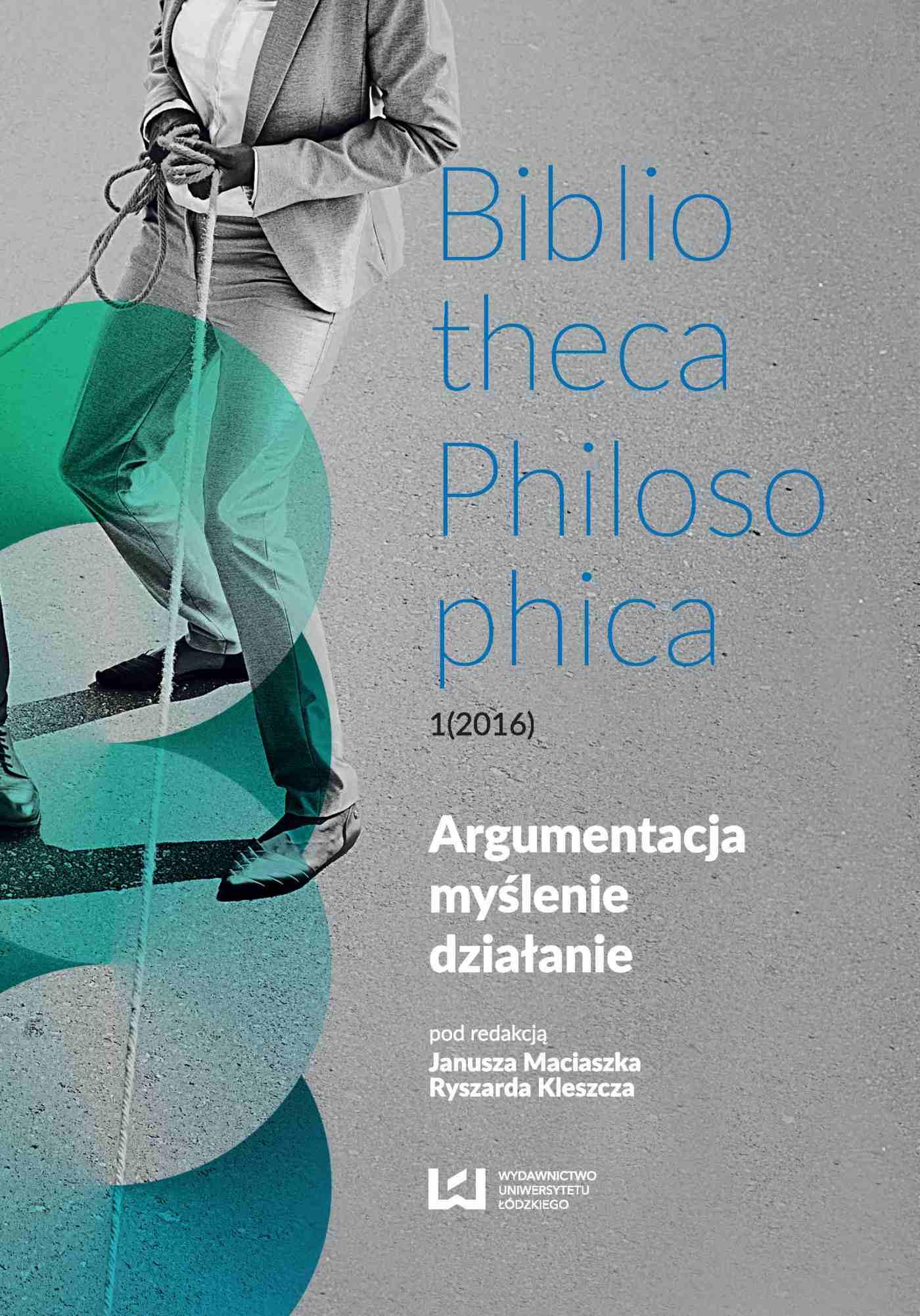 Argumentacja, myślenie, działanie. Bibliotheca Philosophica 1(2016) - Ebook (Książka PDF) do pobrania w formacie PDF