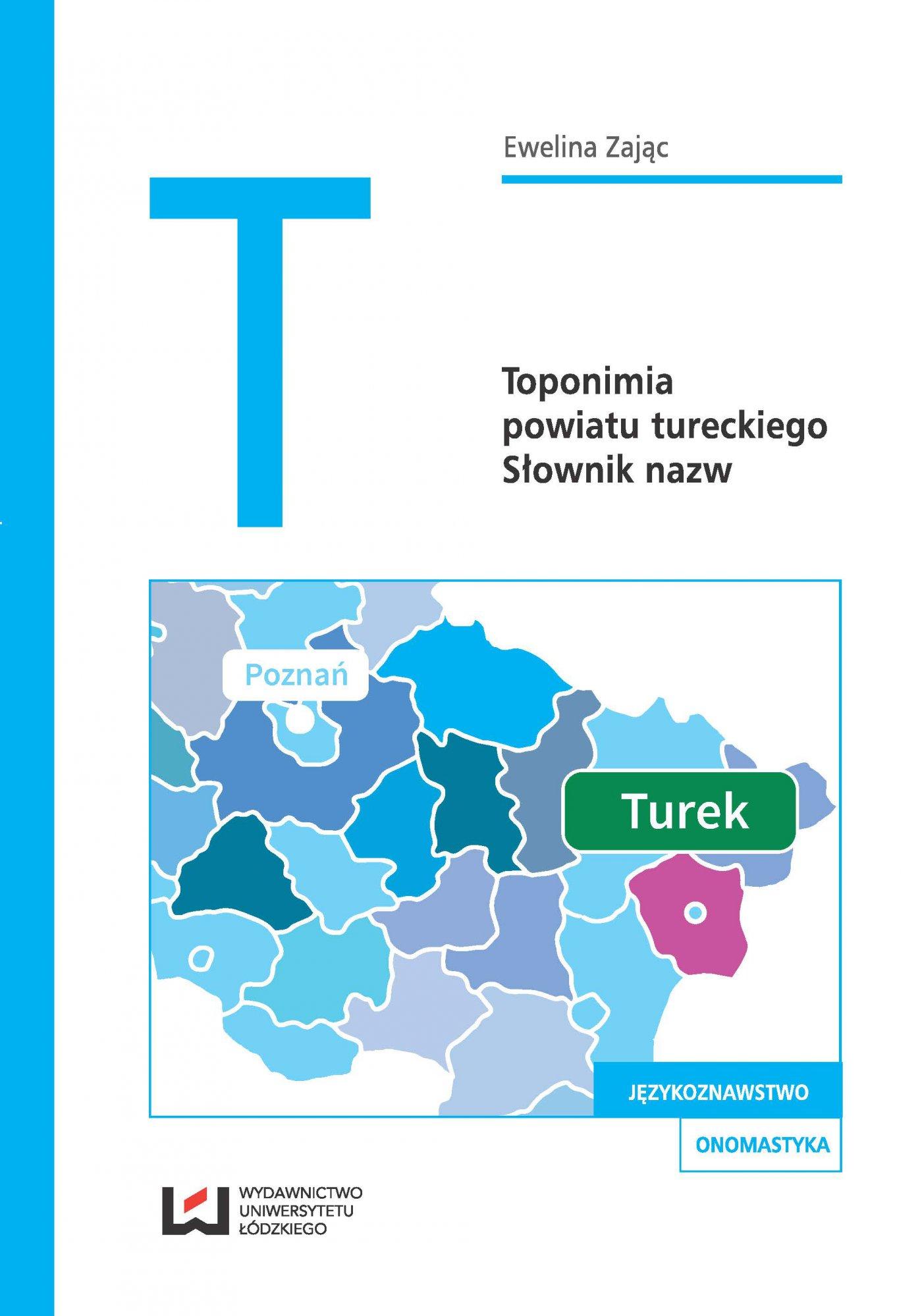 Toponimia powiatu tureckiego. Słownik nazw - Ebook (Książka PDF) do pobrania w formacie PDF