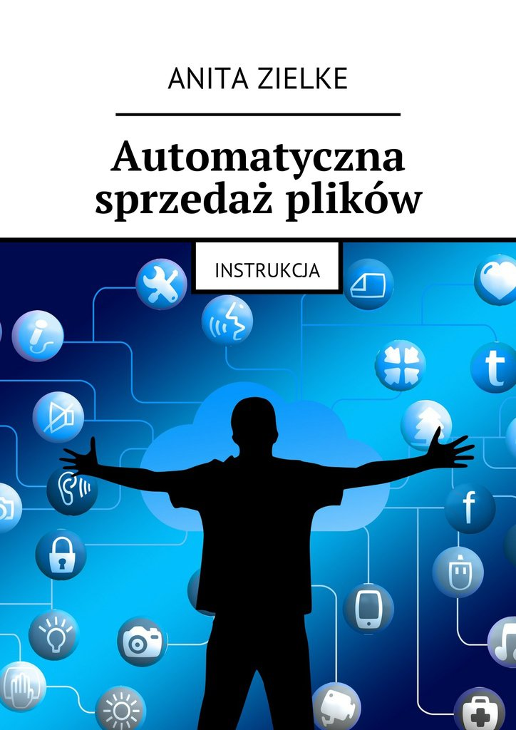 Automatyczna sprzedaż plików - Ebook (Książka EPUB) do pobrania w formacie EPUB