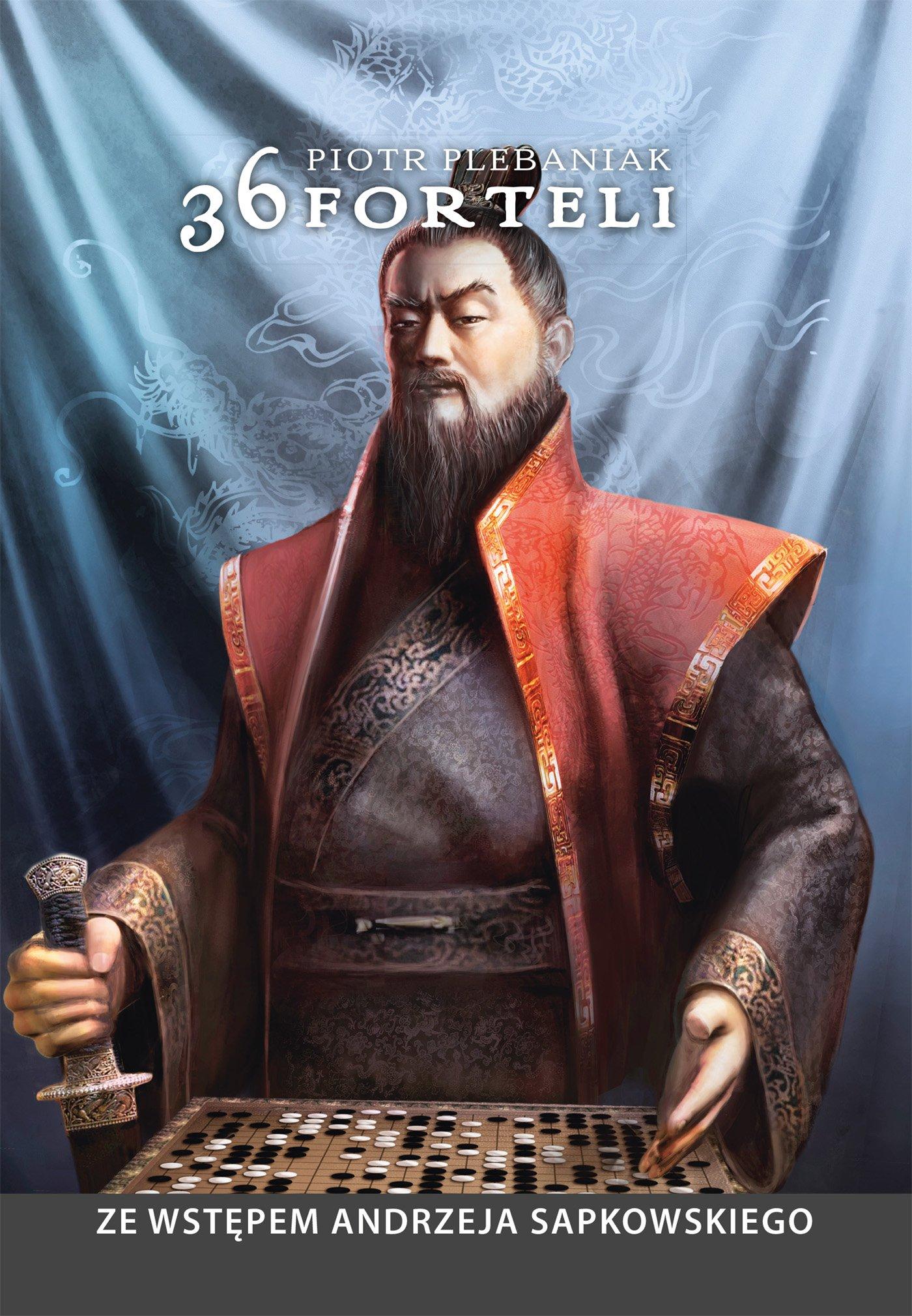 36 forteli. Chińska sztuka podstępu, układania planów  i skutecznego działania - Ebook (Książka na Kindle) do pobrania w formacie MOBI