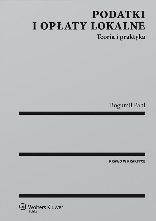 Podatki i opłaty lokalne. Teoria i praktyka - Ebook (Książka EPUB) do pobrania w formacie EPUB