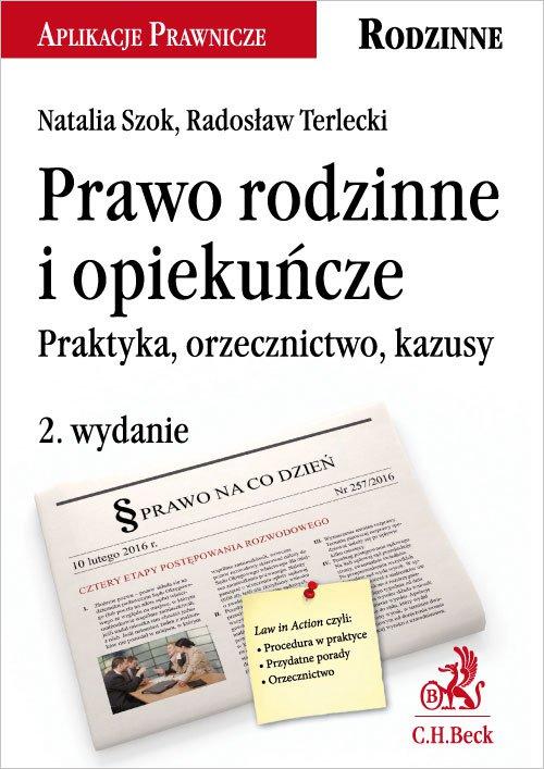 Prawo rodzinne i opiekuńcze. Praktyka orzecznictwo kazusy. Wydanie 2 - Ebook (Książka PDF) do pobrania w formacie PDF
