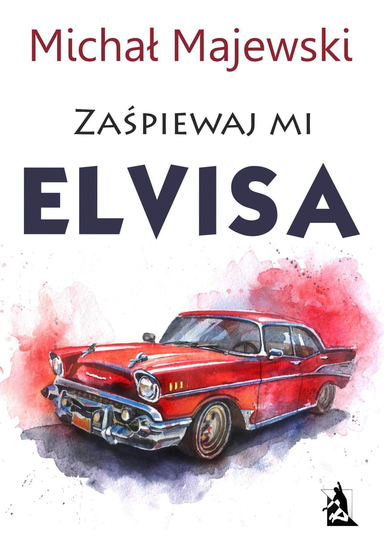 Zaśpiewaj mi Elvisa - Ebook (Książka na Kindle) do pobrania w formacie MOBI
