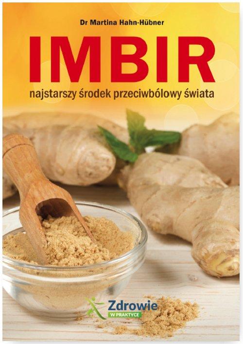 Imbir - najstarszy środek przeciwbólowy świata - Ebook (Książka EPUB) do pobrania w formacie EPUB